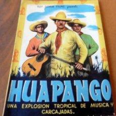 Cine: PROGRAMA DE CINE DOBLE - S/P - HUA PANGO - EN MUY BUEN ESTADO. Lote 126503651