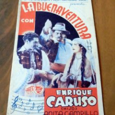 Cine: PROGRAMA DE CINE DOBLE - ORIGINAL - S/P - LA BUENAVENTURA - ENRIQUE CARUSO. Lote 126572131