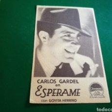 Cine: PROGRAMA DE CARTÓN AÑOS 30. ESPERAME, POR CARLOS GARDEL COLISEO ESPAÑA DE SEVILLA. Lote 127087963