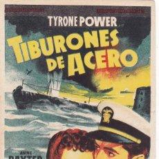 Cine: TIBURONES DE ACERO CON TYRONE POWER, ANNE BAXTER, DANA ANDREWS AÑO 1950 CON PUBLICIDAD. Lote 127185559