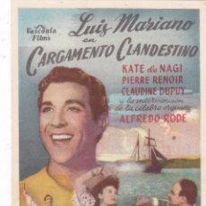 Cine: CARGAMENTO CLANDESTINO CON LUIS MARIANO, KATE DE NAGY, CLAUDINE DUPUY AÑO 1952 CON PUBLICIDAD. Lote 127186103