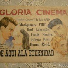 Cine: PROGRAMA DE MANO CINE GLORIA CINEMA. DE AQUI A LA ETERNIDAD. Lote 127596123