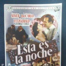Cine: FOLLETO DE MANO: ESTA ES LA NOCHE, DAVID NIVEN, YVONNE DE CARLO- SIN PUBLICIDAD. Lote 127763263