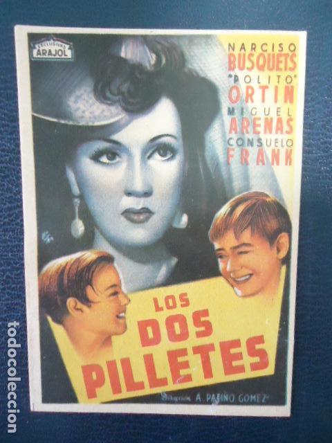 LOS DOS PILLETES-SENCILLO ARAJOL-DIRECTOR ALFONSO PATIÑO GOMEZ, 1942- IMPECABLE, SIN PUBLICIDAD (Cine - Folletos de Mano - Comedia)