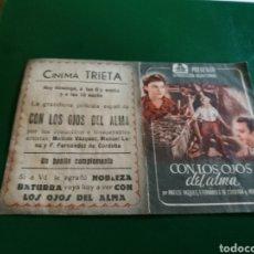 Cine: PROGRAMA DE CINE DOBLE. CON LOS OJOS DEL ALMA. CINEMA TRIETA. Lote 127818799