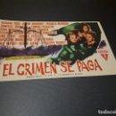 Cine: PROGRAMA DE MANO ORIG - EL CRIMEN SE PAGA - CINE DE ALCIRA . Lote 128114695