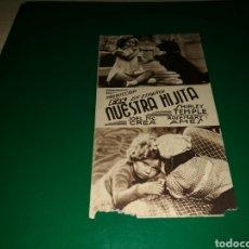 Cine: PROGRAMA DE CINE CARTÓN. NUESTRA HIJITA. ROYAL CINEMA ( VALENCIA). AÑOS 30. Lote 128311943