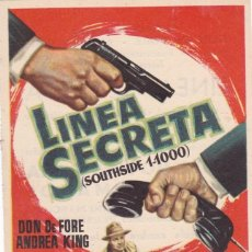 Cine: LINEA SECRETA CON DON DE FORE, ANDREA KING AÑO 1955 EN CINEMAS PRINCIPAL Y LA RAMBLA. Lote 128314727