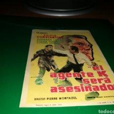 Cine: PROGRAMA DE CINE ANTIGUO. EL AGENTE K SERÁ ASESINADO. Lote 128341826
