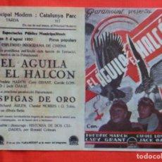 Cine: EL AGUILA Y EL HALCON, IMPECABLE DOBLE FACSIMIL, FREDERIC MARCH, CON PUBLI PINCIPAL MODERN 1957. Lote 128365855