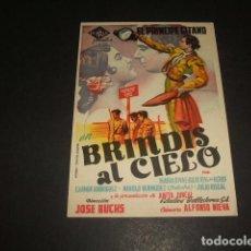 Cine: BRINDIAS AL CIELO EL PRINCIPE GITANO PROGRAMA DE MANO . Lote 128430663