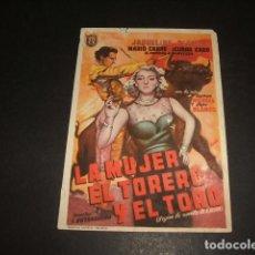 Cine: LA MUJER EL TORERO Y EL TORO PROGRAMA DE MANO CINEMA ALHAMBRA 1950. Lote 128431691