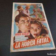 Cine: PROGRAMA DE MANO ORIG - LA HORCA FATAL - CINE DE ALCOY . Lote 128444003