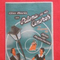 Cine: PALOMA DE MIS AMORES, DOBLE, NIÑO DE MARCHENA, CON PUBLICIDAD CINE GRANADOS.. Lote 128467587