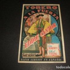 Cine: TORERO A LA FUERZA PROGRAMA DE MANO CINE ALMIRANTE SEVILLA 1949. Lote 128471743