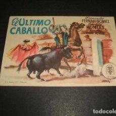 Cine: EL ULTIMO CABALLO PROGRAMA DE MANO . Lote 128471951