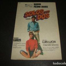 Cine: SOLOS LOS DOS PROGRAMA DE MANO . Lote 128472171