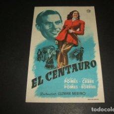 Cine: EL CENTAURO PROGRAMA DE MANO . Lote 128472327