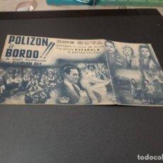 Cine: PROGRAMA DE MANO ORIG DOBLE - POLIZON A BORDO - CINE GOYA. Lote 128653391