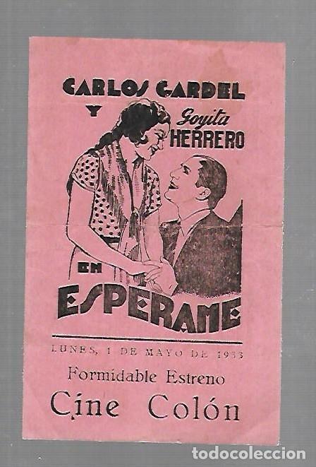 PROGRAMA DE CINE. S/P. CARLOS GARDEL Y GOYITA HERRERO EN ESPERAME. CINE COLON. VER DORSO (Cine - Folletos de Mano - Musicales)