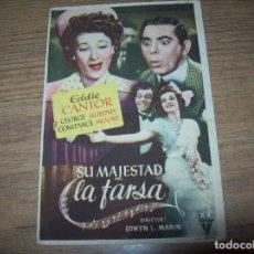 Cine: PROGRAMA DE CINE SU MAJESTAD LA FARSA. EDDIE CANTOR. CINE AVENIDA DE INCA. MALLORCA. 1947.. Lote 128942223
