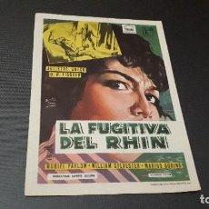 Cine: PROGRAMA DE MANO ORIG - LA FUGITIVA DEL RHIN - SIN CINE . Lote 129071027