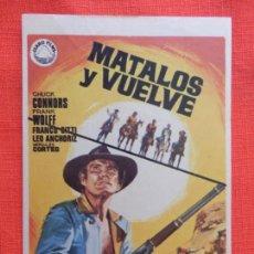 Cine: MATALOS Y VUELVE, IMPECABLE SENCILLO ORIGINAL, CHUCK CONNORS, SIN PUBLICIDAD. Lote 130201211