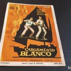 Cine: PROGRAMA DE MANO ORIG - CARGAMENTO BLANCO - SIN CINE . Lote 130594414