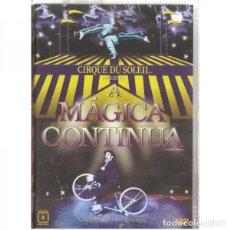 Cine: LA MAGIE CONTINUE [CIRCO DEL SOL] DVD. Lote 131165476