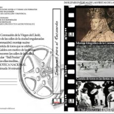 Cine: MAGNIFICO DVD DE LAS FIESTAS DE LA CORONACIÓN VIRGEN DEL LLEDÓ EN 1924. Lote 131560706