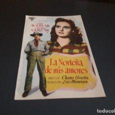 Cine: PROGRAMA DE MANO ORIG - LA NORTEÑA DE MIS AMORES - SIN CINE . Lote 131580150