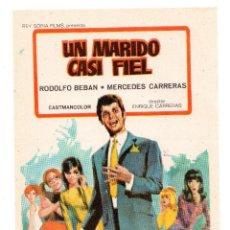 Cine: RODOLFO BEBAN PROGRAMA DE MANO DE LA PELICULA UN MARIDO CASI FIEL, REY SORIA FILMS . Lote 132177626