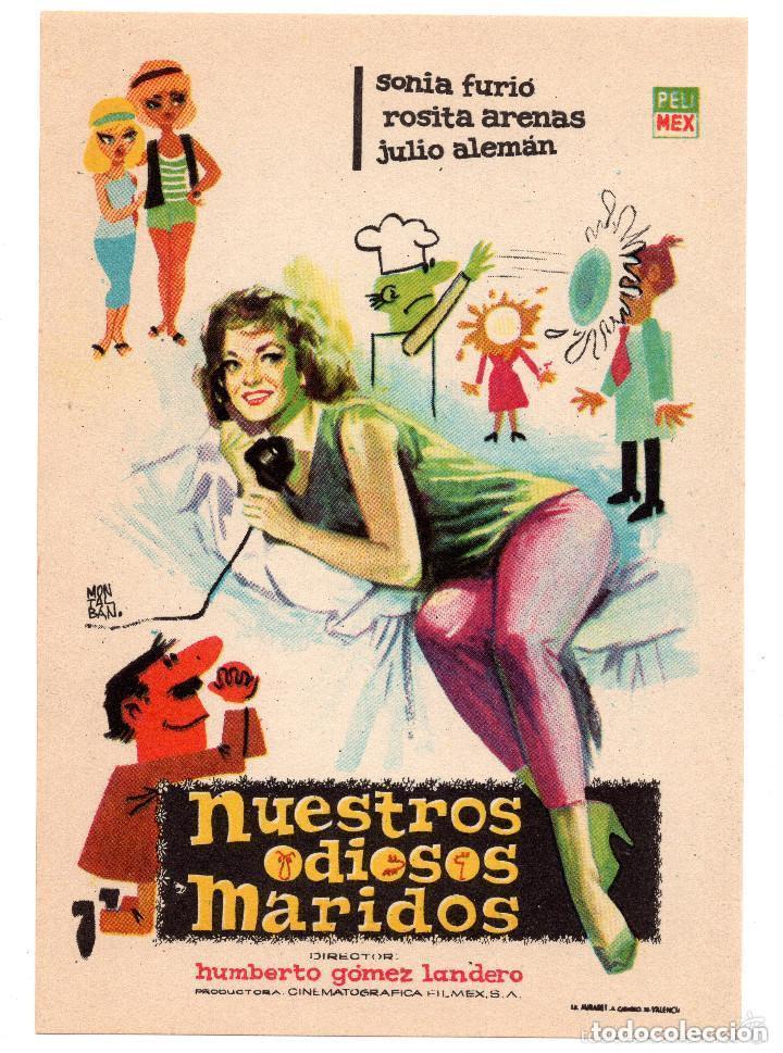 NUESTROS ODIOSOS MARIDOS - SONIA FURIÓ, ROSITA ARENAS, JULIO ALEMAN - AÑO 1964 (Cine - Folletos de Mano - Suspense)