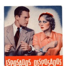 Cine: ESPOSADOS Y DESPOSADOS PROGRAMA DOBLE - AÑOS 30 - CHESTER MORRIS, SALLY EILERS. Lote 172962003