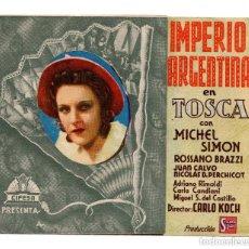 Cine: TROQUELADO DOBLE - TOSCA - IMPERIO ARGENTINA - 1943 - PUBLICIDAD TEATRO LA TORRE. Lote 132178290