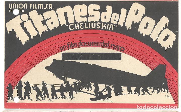 PTCC 009 TITANES DEL POLO CHELIUSKIN PROGRAMA DOBLE UNION FILM DOCUMENTAL RUSO (Cine - Folletos de Mano - Documentales)