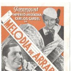 Cine: PTCC 009 MELODIA DE ARRABAL PROGRAMA DOBLE PARAMOUNT IMPERIO ARGENTINA CARLOS GARDEL. Lote 132468218