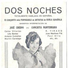 Cine: PTCC 009 DOS NOCHES PROGRAMA DOBLE RARO CONCHITA MONTENEGRO JOSE CRESPO. Lote 132469802