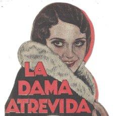 Cine: PTCC 009 LA DAMA ATREVIDA PROGRAMA DOBLE TROQUELADO ALMIRA RAMON PEREDA LUANA ALCAÑIZ. Lote 132486402