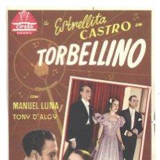 Cine: PTCC 012 TORBELLINO PROGRAMA SENCILLO CIFESA CINE ESPAÑOL ESTRELLITA CASTRO MANUEL LUNA RARO. Lote 132565898