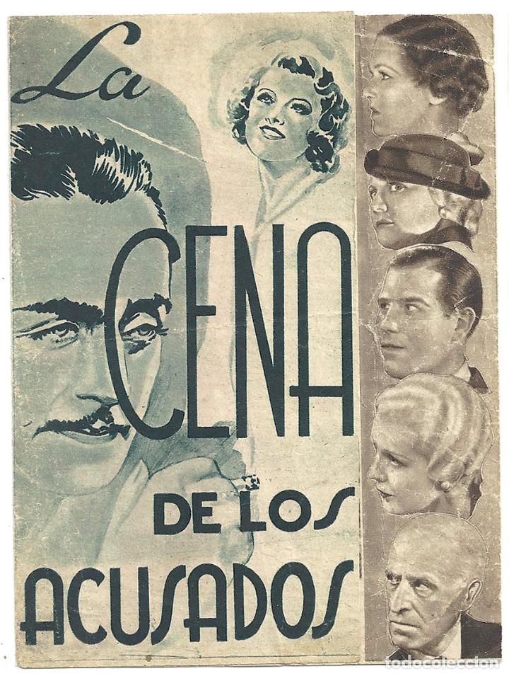 PTEB 006 LA CENA DE LOS ACUSADOS PROGRAMA DOBLE MGM WILLIAM POWELL MYRNA LOY MAUREEN O'SULLIVAN (Cine - Folletos de Mano - Drama)