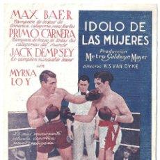 Cine: PTEB 006 IDOLO DE LAS MUJERES PROGRAMA DOBLE MGM MYRNA LOY MAX BAER PRIMO CARNERA JACK DEMPSEY. Lote 132582086