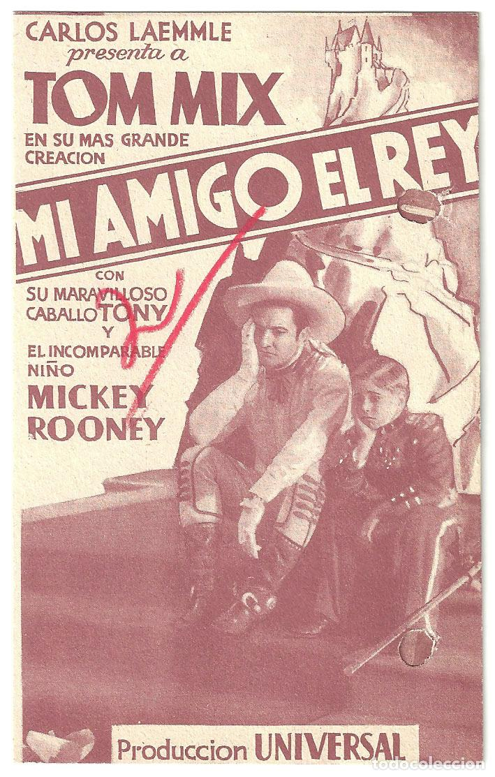 PTEB 007 MI AMIGO EL REY PROGRAMA DOBLE UNIVERSAL TOM MIX MICKEY ROONEY (Cine - Folletos de Mano - Westerns)