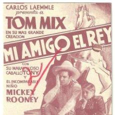 Cine: PTEB 007 MI AMIGO EL REY PROGRAMA DOBLE UNIVERSAL TOM MIX MICKEY ROONEY. Lote 132583426