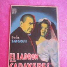 Cine: EL LADRON DE CADAVERES PROGRAMA DE CINE SENCILLO. Lote 132657378