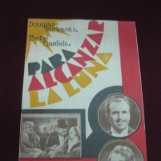 Cine: PROGRAMA DE CINE. PARA ALCANZAR LA LUNA. DOUGLAS FAIRBANKS. BEBE DANIELS. CINE OLIMPIA. HUESCA. 1932. Lote 132719894