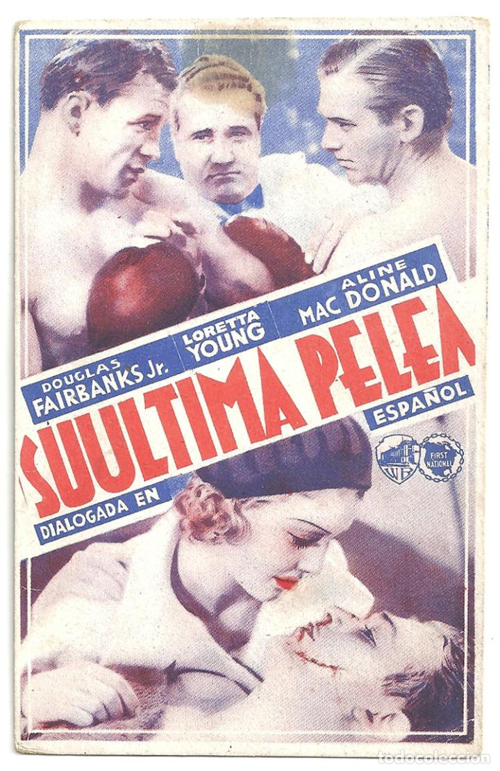 PTEB 011 SU ULTIMA PELEA PROGRAMA TARJETA WARNER DOUGLAS FAIRBANKS JR LORETTA YOUNG JOHN WAYNE BOXEO (Cine - Folletos de Mano - Drama)