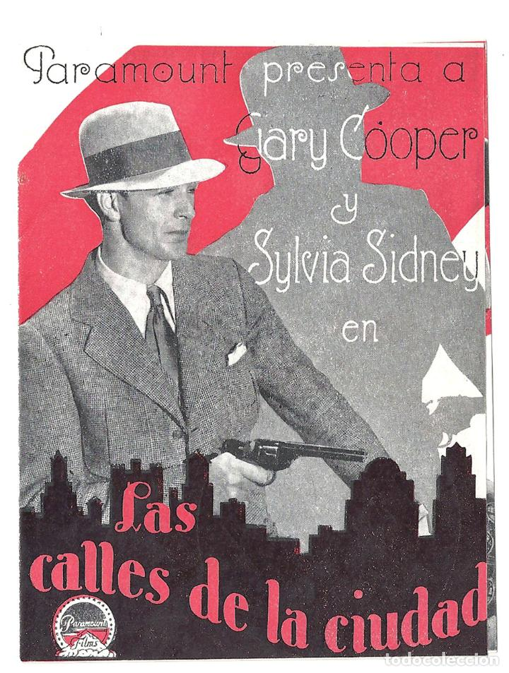 PTEB 015 LAS CALLES DE LA CIUDAD PROGRAMA DOBLE PARAMOUNT GARY COOPER SYLVIA SIDNEY PAULETTE GODDARD (Cine - Folletos de Mano - Acción)