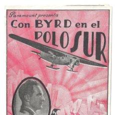 Cine: PTEB 019 CON BYRD EN EL POLO SUR PROGRAMA DOBLE PARAMOUNT RICHARD E. BYRD DOCUMENTAL . Lote 133016086