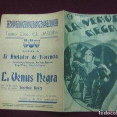 Cine: PROGRAMA DE CINE DOBLE. LA VENUS NEGRA. JOSEFINA BAKER.. Lote 133118758